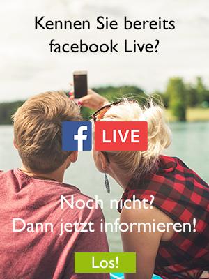 NEU: Facebook LIVE